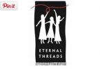 We've donated to the Eternal Threads as part of our community involvement.