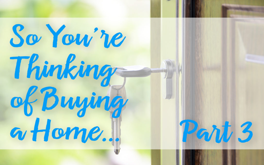 Thinking of Buying a Home? Part 3 • Abilene, Texas Real Estate