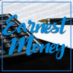 Earnest Money in the Contract
