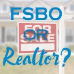 FSBO or Realtor